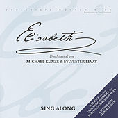 Play & Download Elisabeth - Sing Along by Orchester Der Vereinigten Bühnen Wien | Napster