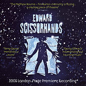 Play & Download Edward Scissorhands by 2005 London Stage Premier Recording | Napster