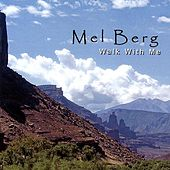 Play & Download Walk With Me by Mel Berg | Napster