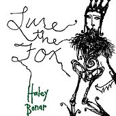 Play & Download Lure the Fox by Haley Bonar | Napster