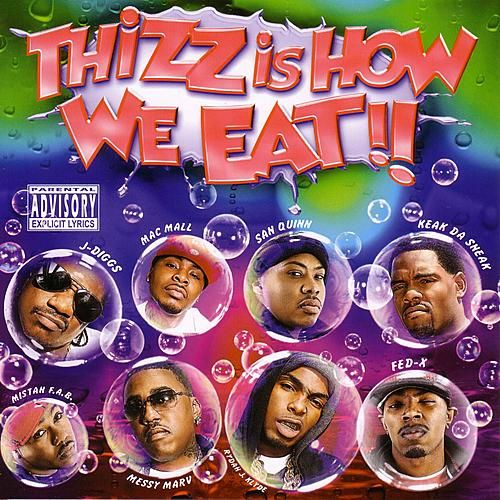 Thizz Is How We Eat!! by Various Artists