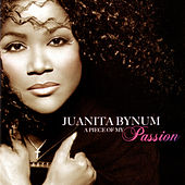 A Piece of My Passion by Juanita Bynum
