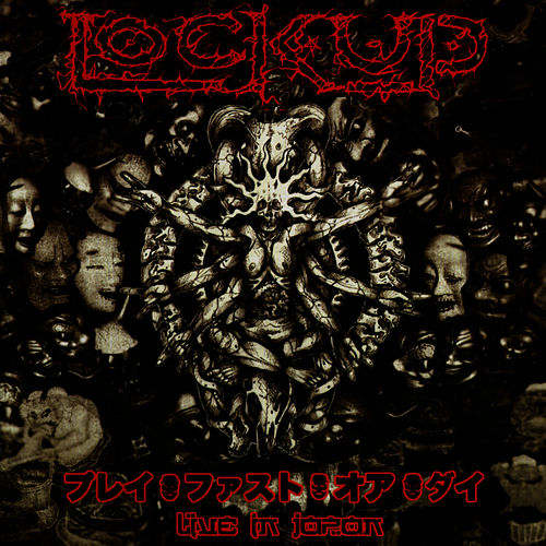 Play & Download Play Fast Or Die - Live In Japan by Lock Up | Napster