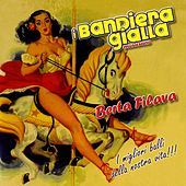 Play & Download Berta filava by I Bandiera Gialla | Napster