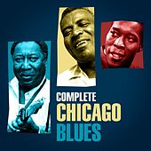 Complete Chicago Blues by Various Artists