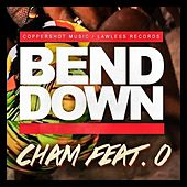 Play & Download Bend Down by Cham | Napster