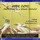Play & Download Anne Boyd: Meditations on a Chinese character by Various Artists | Napster