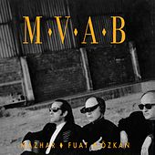 Play & Download M.V.A.B by Mfö | Napster