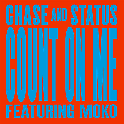 Play & Download Count On Me by Chase & Status | Napster