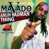 Anuh Badman Thing - Single by Mavado