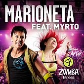 Play & Download Marioneta (feat. Myrto) by Zumba Fitness | Napster