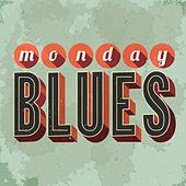 Monday Blues by Various Artists