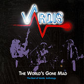Play & Download The World's Gone Mad by Vardis | Napster