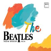 Play & Download The Beatles by Vadim Brodski | Napster