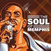 Play & Download The Soul of Memphis by Various Artists | Napster