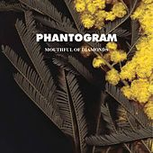 Play & Download Mouthful Of Diamonds by Phantogram | Napster