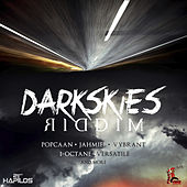 Play & Download Dark Skies Riddim by Various Artists | Napster