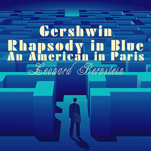 Play & Download Gershwin: Rhapsody in Blue & An American in Paris by Chris Calabrese | Napster