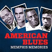 Play & Download American Blues - Memphis Memories by Various Artists | Napster