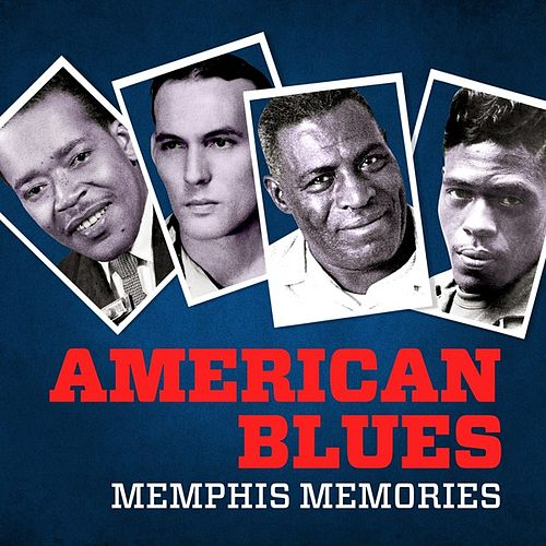 American Blues - Memphis Memories by Various Artists