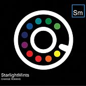 Change Remains by Starlight Mints