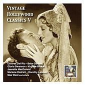 Play & Download Vintage Hollywood Classics, Vol. 5: Leading Ladies & Partner (Recorded 1928-1940) by Various Artists | Napster