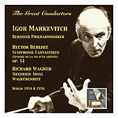 The Great Conductors: Igor Markevitch & Berliner Philharmoniker (Recorded 1954 & 1956) by Berlin Philharmonic Orchestra