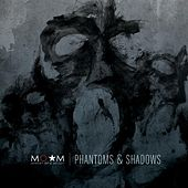 Phantoms & Shadows (Edited) by Memory of a Melody
