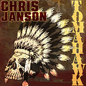 Play & Download Tomahawk by Chris Janson | Napster