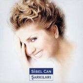 Play & Download Sibel Can Şarkıları by Sibel Can | Napster