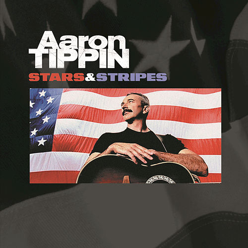 Play & Download Stars & Stripes by Aaron Tippin | Napster