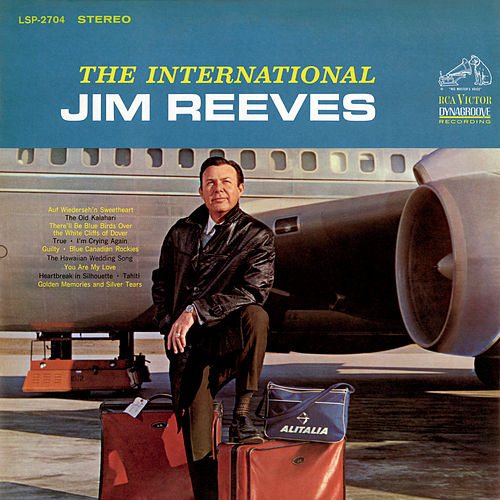 Play & Download The International Jim Reeves by Jim Reeves | Napster