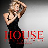 House Sensations (The Club Selection) by Various Artists