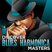 Play & Download Discover Blues Harmonica Masters by Various Artists | Napster