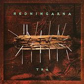 Play & Download Trä by Hedningarna | Napster