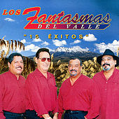 Play & Download 15 Exitos by Los Fantasmas Del Valle | Napster