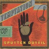 Play & Download Temptation by Spuyten Duyvil | Napster