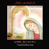 Play & Download Ave Maria (Original Backing Track) by Origen | Napster