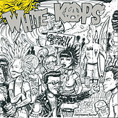 Play & Download Anarchy Beach by White Kaps | Napster