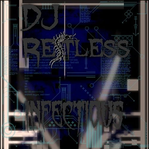 Play & Download Infectious by DJ Restless | Napster