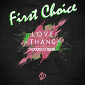 Play & Download Love Thang by First Choice | Napster