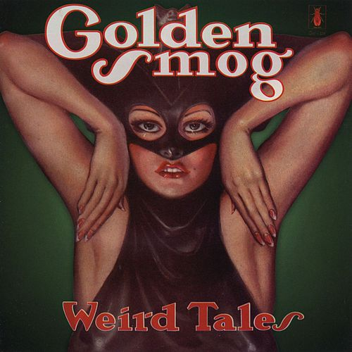 Weird Tales by Golden Smog