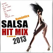 Salsa Romántica Hit Mix 2013 (Lo Mejor De 2013) by Various Artists