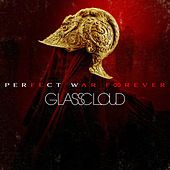 Play & Download Perfect War Forever by Glass Cloud | Napster