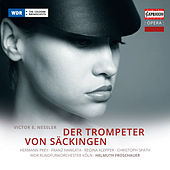 Play & Download Nessler: Der Trompeter von Säckingen by Hermann Prey | Napster