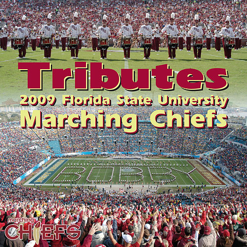 Play & Download Tributes by Florida State University Marching Chiefs | Napster