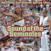 Sound of the Seminoles von Florida State University Marching Chiefs