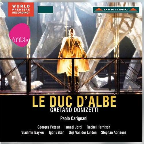 Donizetti: Le duc d'Albe (Il Duca d'Alba) by Georges Petean