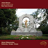 Johann Strauss and the Tradition of the New Year's Concert by Vienna Philharmonic Orchestra