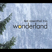 Play & Download Wonderland by Ted Rosenthal | Napster